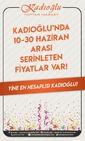 Kadıoğlu Toptan Market 10 - 30 Haziran 2019 Kampanya Broşürü Sayfa 1