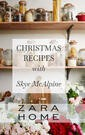 Zara Home 2019 Christmas Recipes With Sky McAlpine Lookbook Sayfa 1